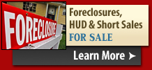Foreclosures, HUD & Short Sales For Sale - Click Here